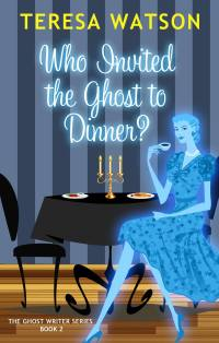 Who Invited the Ghost to Dinner?
